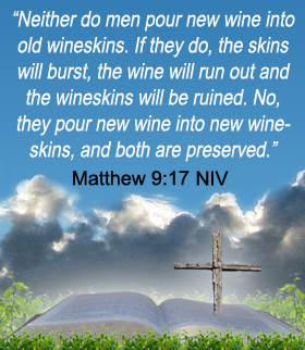 Matthew 9:17 NIV