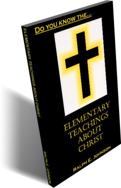 Elementary Teachings About Christ